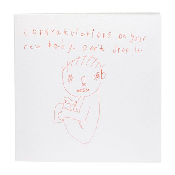Congratulations On Your New Baby. Don't Drop it Card