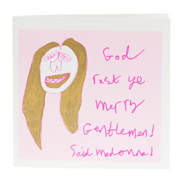 God Rest Ye Merry Gentlemen said Madonna Card